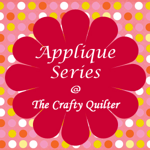 Applique Series at The Crafty Quilter