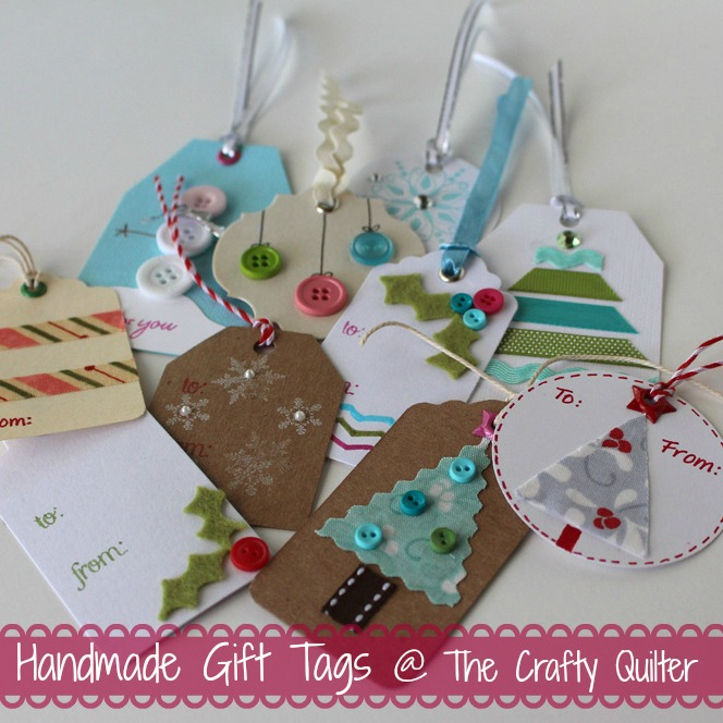 Handmade Holiday Gift Tags The Crafty Quilter