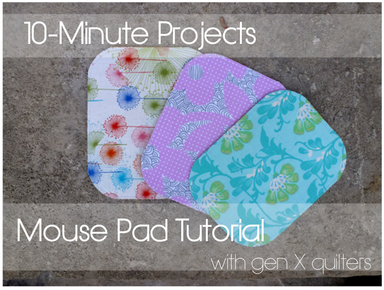 Mouse Pad Tutorial @ Gen X Quilters