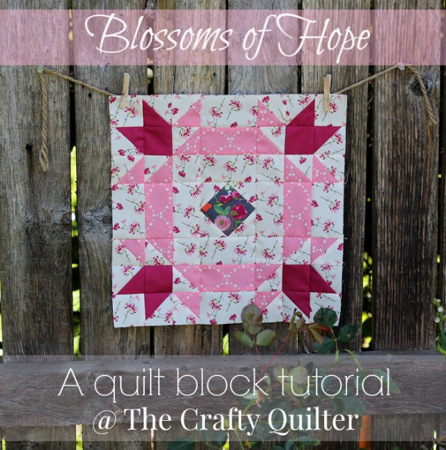 Blossoms of Hope Quilt Block Tutorial @ The Crafty Quilter