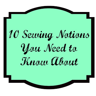 10 Sewing Notions You Need to Know About @ Quilting Mod