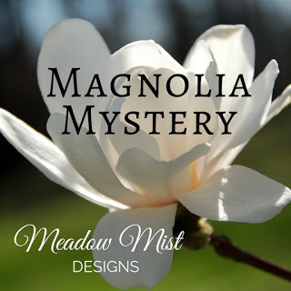 Magnolia Mystery Quilt Along @ Meadow Mist Designs