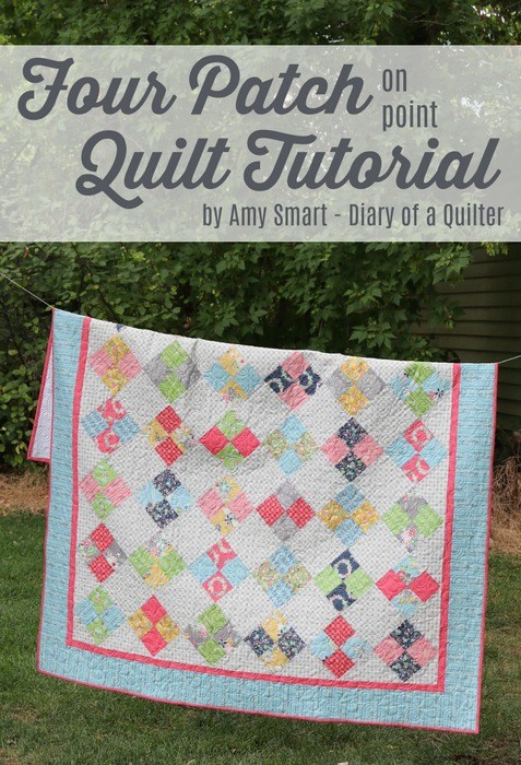 Four Patch Quilt Tutorial @ Diary of a Quilter