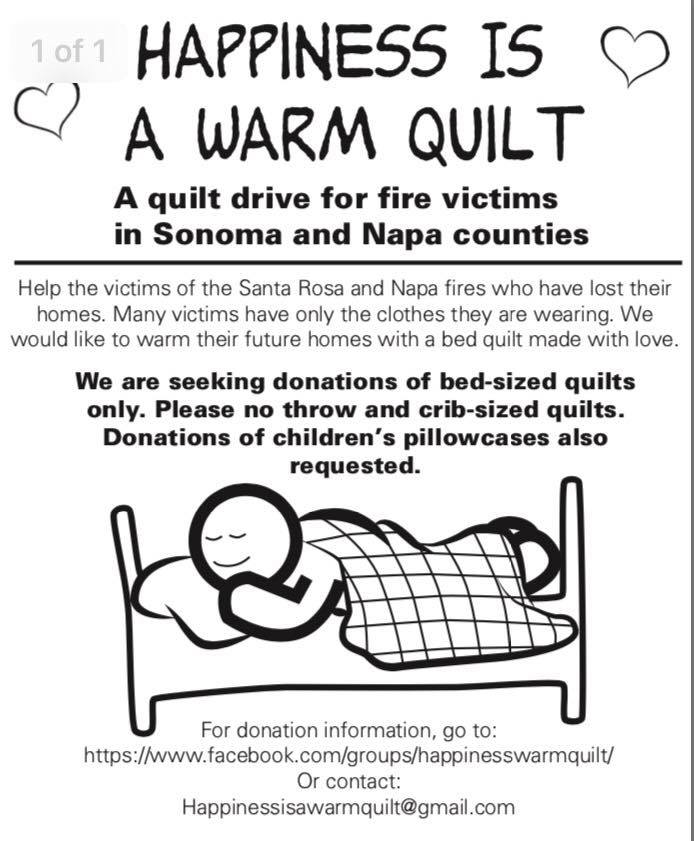 Happiness is a Warm Quilt - quilt drive for fire victims of Sonoma and Napa counties, 2017