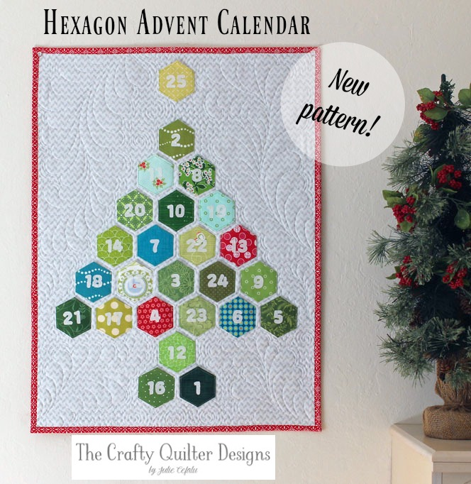 Hexagon Advent Calendar pattern by Julie Cefalu @ The Crafty Quilter