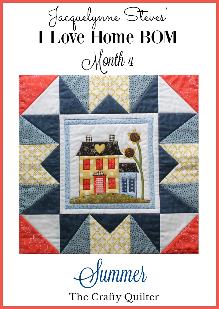 I Love Home BOM Month 4, plus tips for finishing a quilt fast. By Julie Cefalu