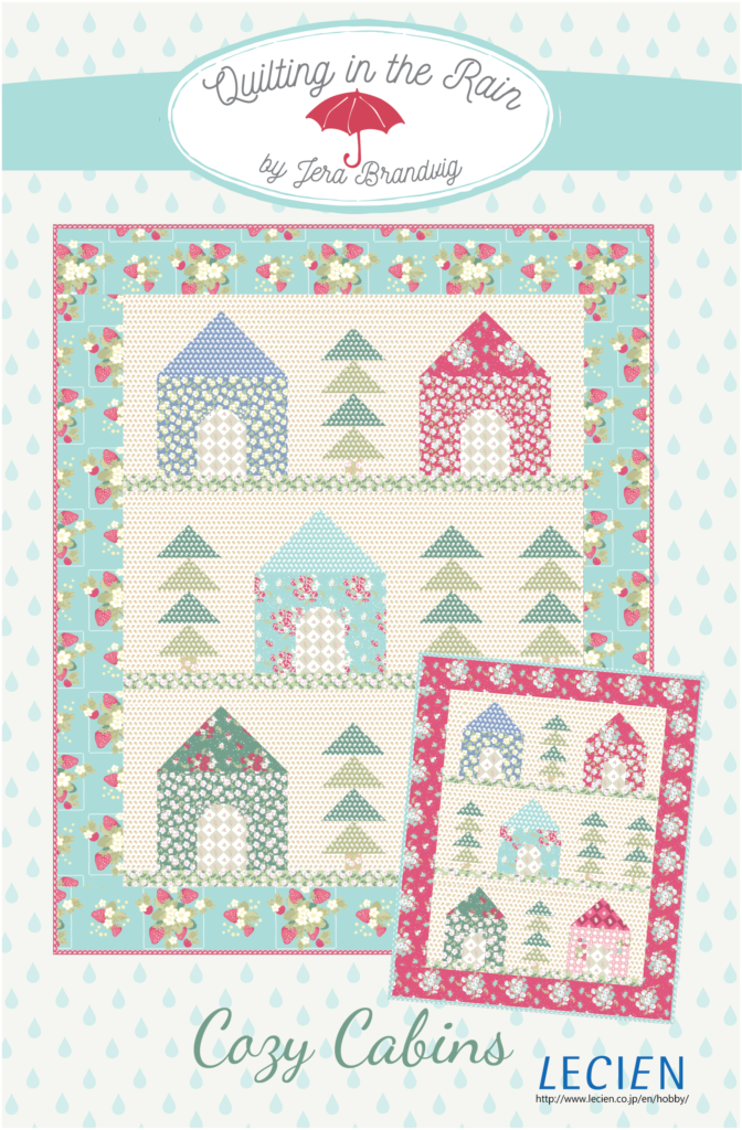 Cozy Cabins Quilt pattern by Jera at Quilting in the Rain