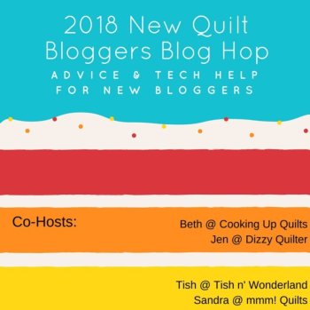 2018 New Quilt Bloggers Blog Hop