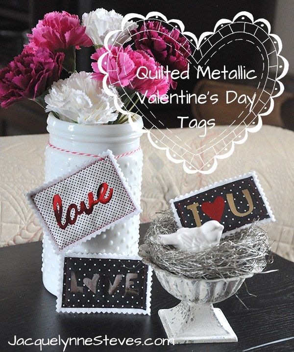 Quilted Metallic Valentine's Day Tags @ Jacquelynne Steves