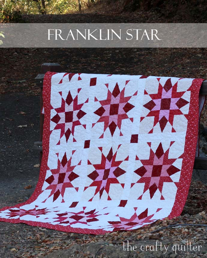 New Pattern Release Franklin Star And A Giveaway The Crafty Quilter