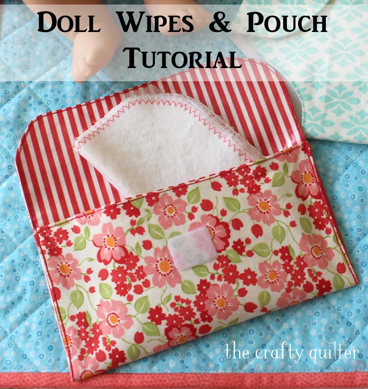 Doll Wipes and Pouch tutorial