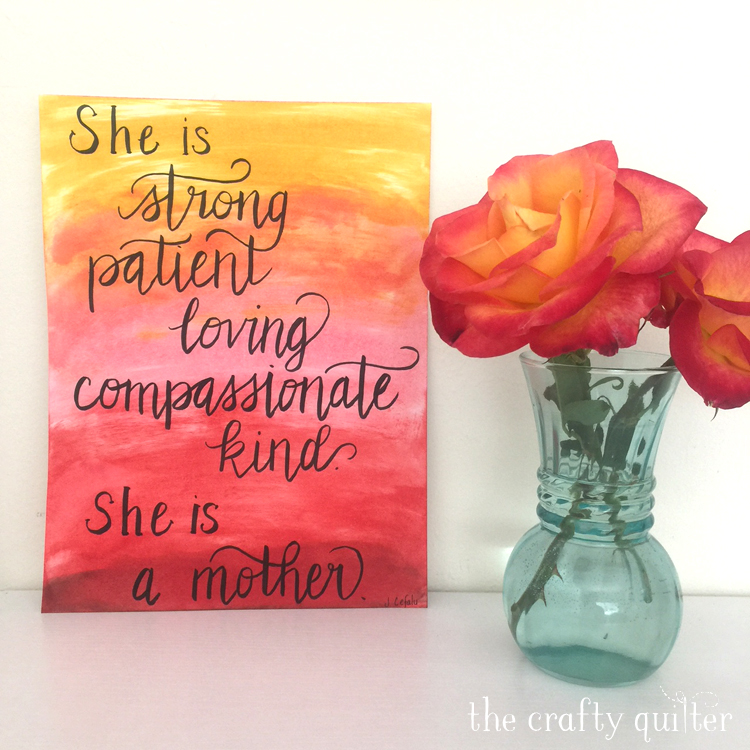 Hand lettered Mother's Day poem by Julie Cefalu @ The Crafty Quilter