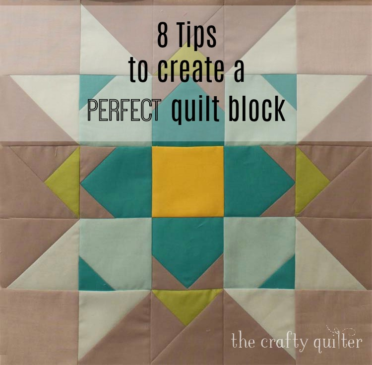8 Tips to create a perfect quilt block