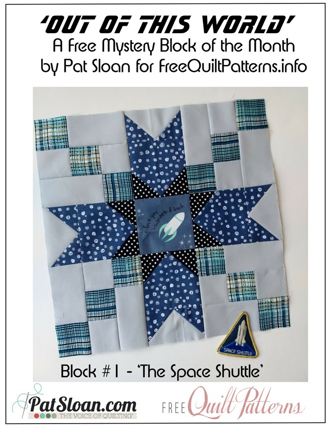 Out of This World, FREE 2019 BOM by Pat Sloan for Free Quilt Patterns.info