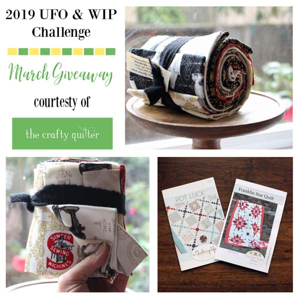 2019 UFO & WIP Challenge Giveaway for March @ The Crafty Quilter